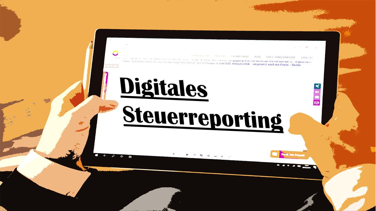 Ratgeber - Digitales Steuerreporting