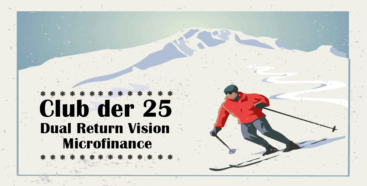 Club der 25 - Dual Return Vision Microfinance