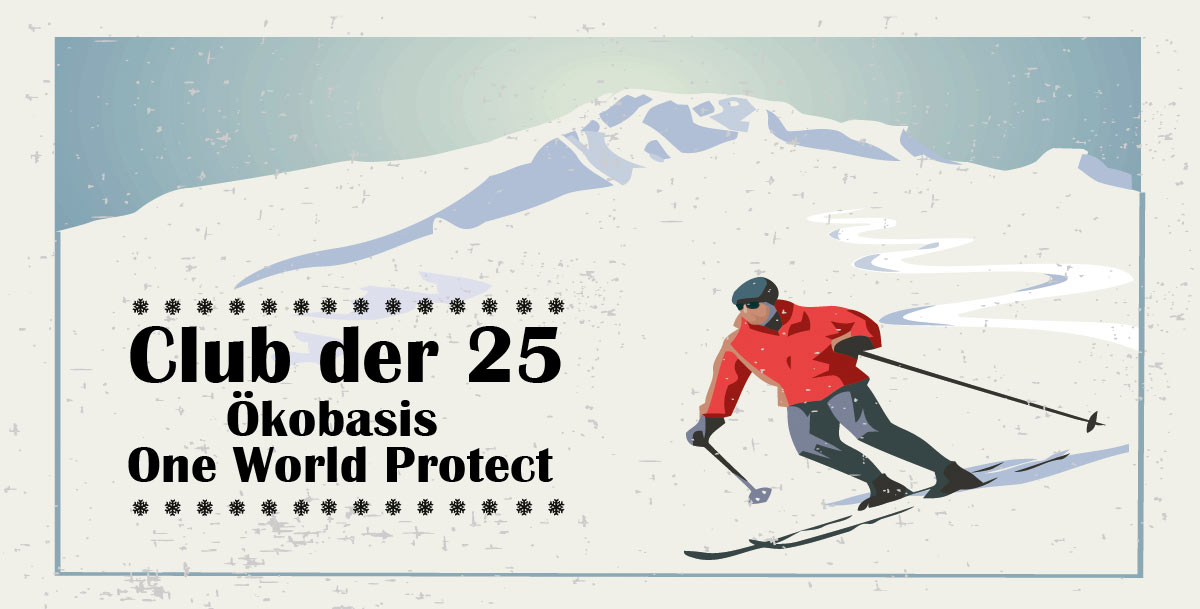 Club der 25 - Ökobasis One World Protect