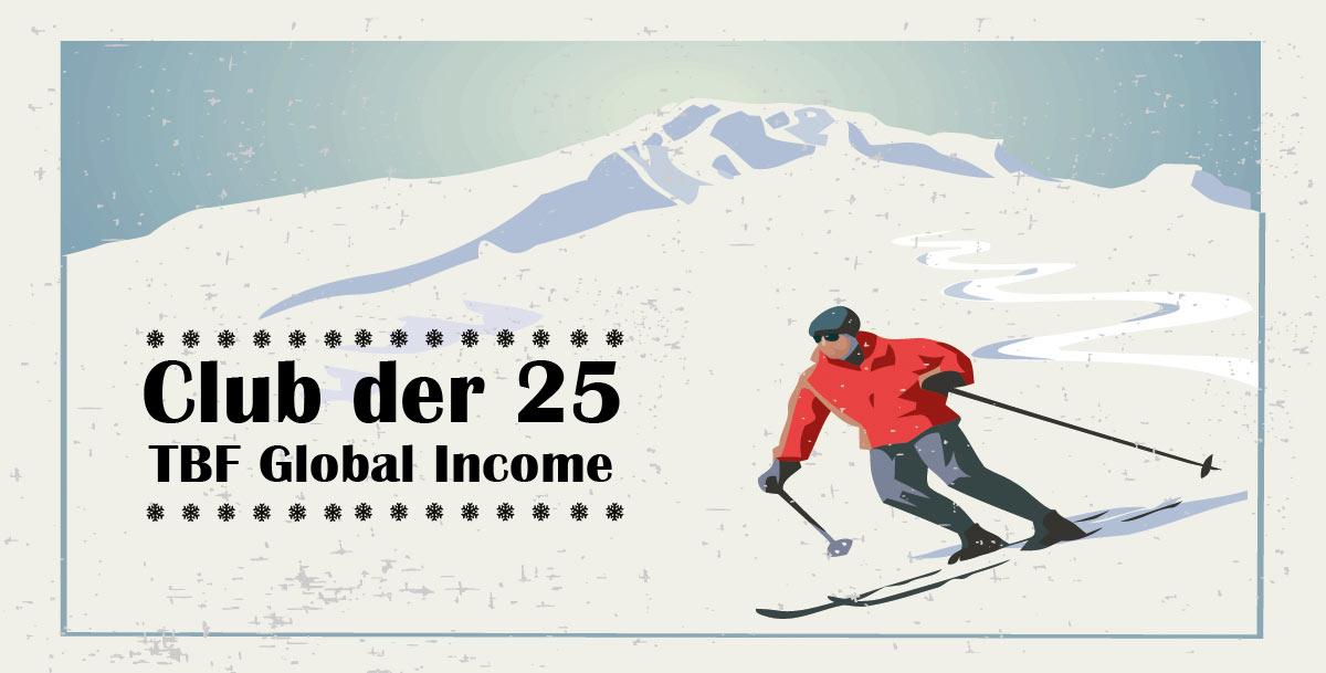 Club der 25 - TBF Global Income
