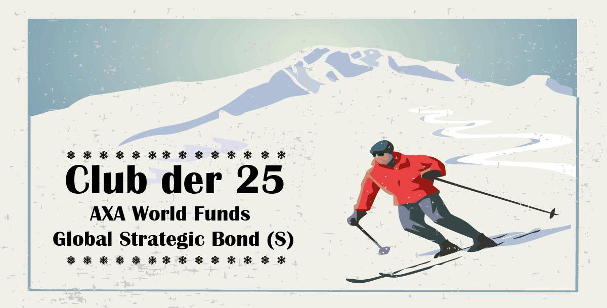Club der 25 - AXA World Funds – Global Strategic Bond (S)