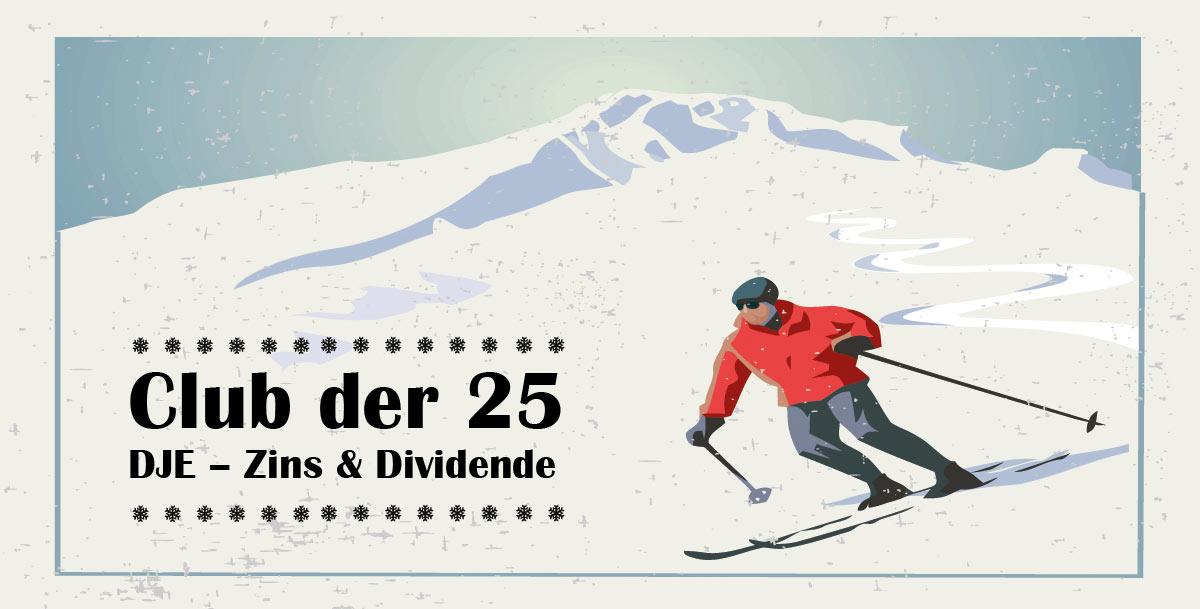 Club der 25 - DJE – Zins & Dividende